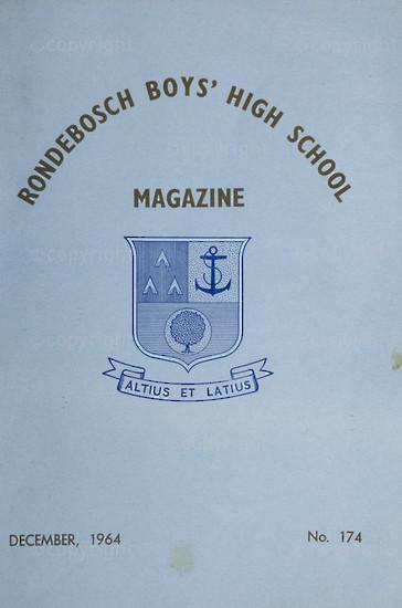 Rondebosch Boys' High School Magazine, Volume LVIV No. 174, December 1964