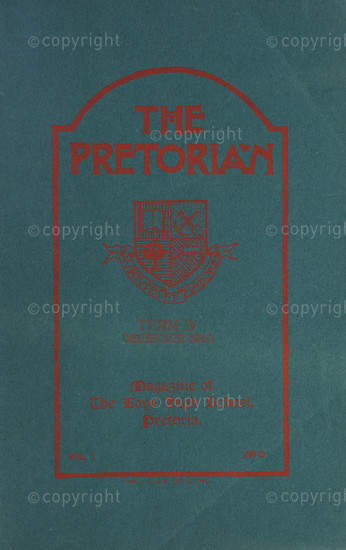 The Pretorian, December 1910, Vol. 1, No. 6
