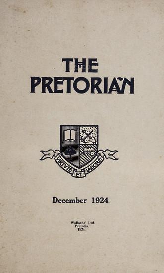 The Pretorian, December 1924, Vol. 3, No. 10