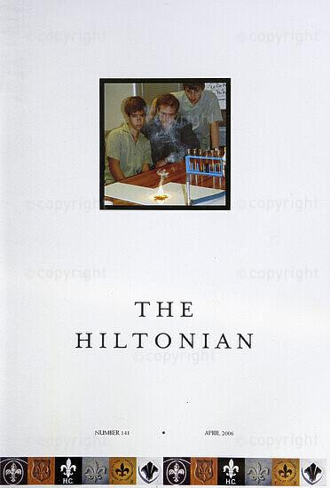 The Hiltonian, April 2006, No. 141