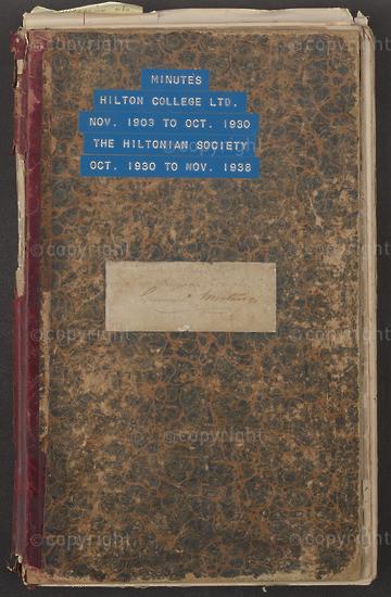 Hilton College Minute Book, 1903 to 1930.