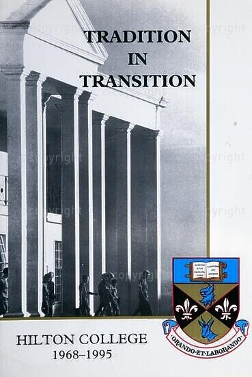 Tradition in Transition, Hilton College 1968-1995
