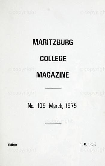 Maritzburg College Magazine March 1975