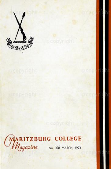 Maritzburg College Magazine March 1974