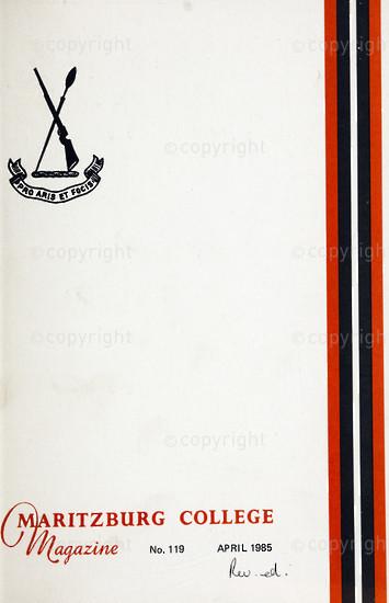 Maritzburg College Magazine April 1985