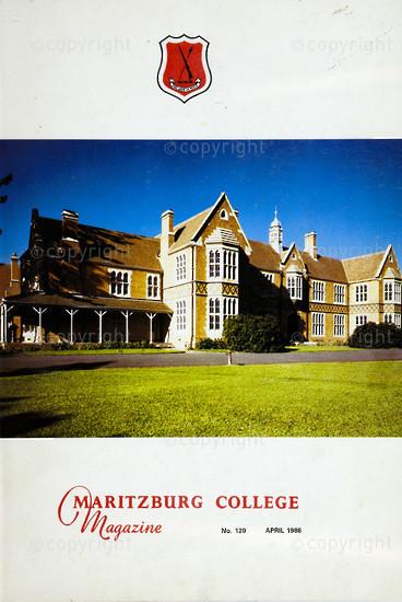 Maritzburg College Magazine April 1986
