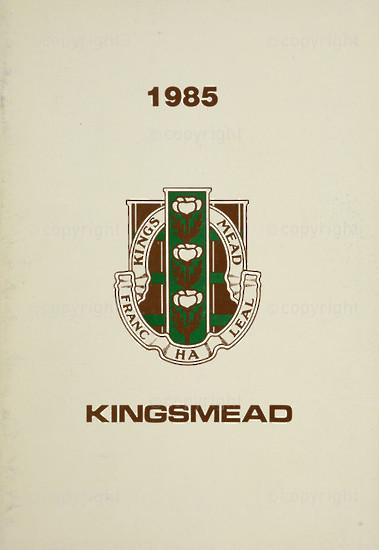 Kingsmead College Magazine 1985