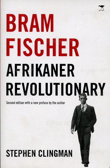 BFC_A3001: Bram Fischer; Afrikaner Revolutionary