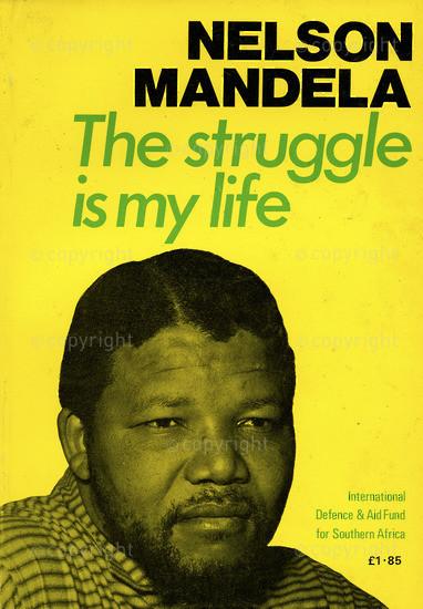 HWC_A4002: Nelson Mandela: The Struggle is my life