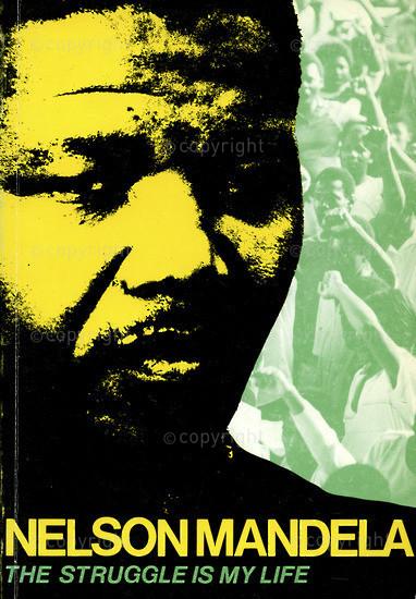 HWC_A4001: Nelson Mandela: The Struggle Is my life