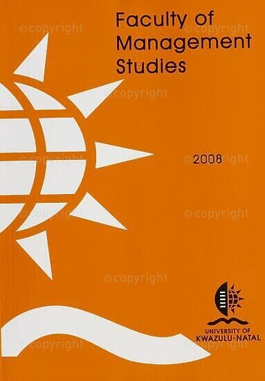 University of KwaZulu-Natal, Faculty of Management Studies Handbook 2008