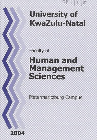 University of KwaZulu-Natal, Faculty of Human and Management Sciences Handbook 2004