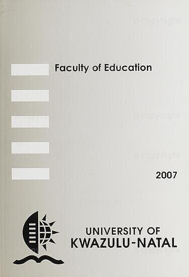 University of KwaZulu-Natal, Faculty of Education Handbook 2007