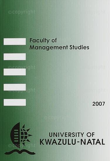 University of KwaZulu-Natal, Faculty of Management Studies Handbook 2007