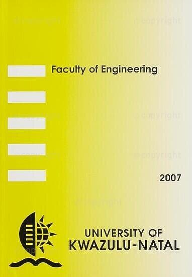 University of KwaZulu-Natal, Faculty of Engineering Handbook 2007