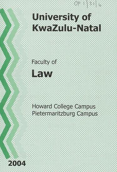 University of KwaZulu-Natal, Faculty of Law Handbook 2004