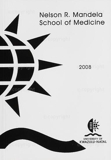 University of KwaZulu-Natal, Nelson R. Mandela School of Medicine (Faculty of Health Sciences) Handbook 2008