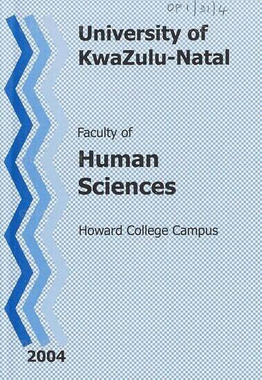University of KwaZulu-Natal, Faculty of Human Sciences Handbook 2004