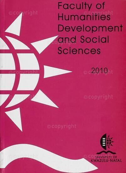 University of KwaZulu-Natal, Faculty of Humanities, Development and Social Sciences Handbook 2010