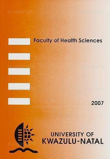 University of KwaZulu-Natal, Faculty of Health Sciences (Westville campus) Handbook 2007