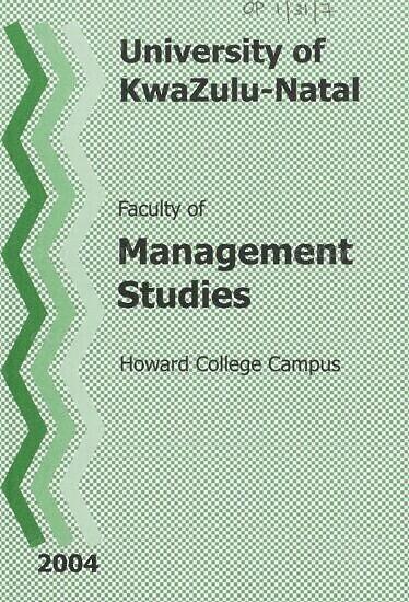 University of KwaZulu-Natal, Faculty of Management Studies Handbook 2004