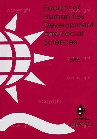 University of KwaZulu-Natal, Faculty of Humanities, Development and Social Sciences Handbook 2008